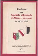 SPAL - Strasbourg, 1952 - Catalogue Des Cachets Allemands D'Alsace Lorraine 1872 à 1918 - Haut Rhin, Bas Rhin Et Moselle - Filatelia E Storia Postale