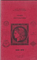 Jean POTHION  - FRANCE OBLITERATIONS (avec Paris) - 1849 / 1876 - EDITION De  1975 - Filatelia E Storia Postale