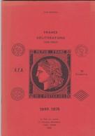 Jean POTHION  - FRANCE OBLITERATIONS (sans Paris) - 1849 / 1876 - EDITION De  1985 - Filatelia E Storia Postale