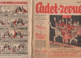 (BD) CADET REVUE N°160  Du 15 Août 1939  Par ALAIN SAINT-OGAN  (M0175) - Other Magazines