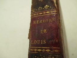 Memoire De Louis  XVI - 1814 - 334 Pages -  Etat D'usage Plus De 2 Siecles - Format 21 Cm Par 14 Cm - Armas De Colección