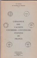 Jean POTHION  - Catalogue Des Cachets Courriers-convoyeurs Stations De  FRANCE - EDITION De  1971 - Filatelia E Storia Postale