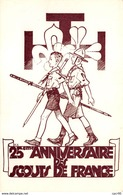 Scoutisme - N°65675 - 30 Décembre 1945 - 25è Anniversaire De L'Association Des Scouts De France - Scoutisme
