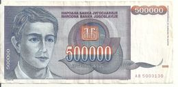 YOUGOSLAVIE 500000 DINARA 1993 VF P 119 - Yugoslavia