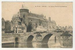 53 - Laval - Le Vieux Pont Et Le Château - Laval