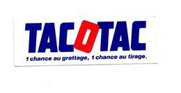 Autocollant Tacotac 1 Chance Au Grattage 1 Chance Au Tirage - Format : 12x4 Cm - Stickers