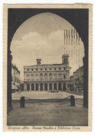 CL186 -  BERGAMO ALTA PIAZZA VECCHIA E BIBLIOTECA CIVICA ANIMATA 1943 - Bergamo