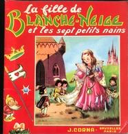 (291) Blanche-Neige Et Les Sept Petits Nains - J. Corna - Bücher, Zeitschriften, Comics