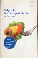 (292) Belgische Seizoengerechten  - Stichting Tegen Kanker - 125p. - 2009 - Practical