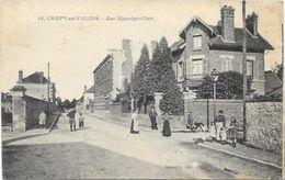 CREPY EN VALOIS : RUE HIPPOLYTE CLAIR - Crepy En Valois
