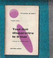 """""""""""  TOUT  DOIT  DISPARAITRE  LE  5  MAI  ''  -- 1961  -- N°  48  -- Pierre  VERY  --  PRESENCE  DU  FUTUR  -- DENOEL - Denoël"""