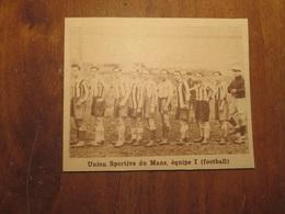LE MANS (SARTHE): UNION SPORTIVE DU MANS ÉQUIPE 1 FOOTBALL (PHOTO DE JOURNAL: 02/1932) - Pays De Loire