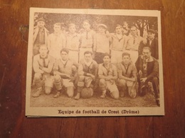 CREST (DRÔME): ÉQUIPE DE FOOTBALL DE CREST (PHOTO DE JOURNAL: 02/1932) - Rhône-Alpes
