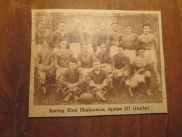 CHALON-SUR-SAÔNE (SAÔNE ET LOIRE): RACING CLUB CHALONNAIS ÉQUIPE 3 RUGBY (PHOTO DE JOURNAL: 02/1932) - Bourgogne