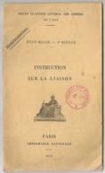 1915 MILITARIA  INSTRUCTION SUR LA LIAISON - Français