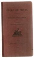 1915 MILITARIA ECOLE DE PONTS INSTRUCTION GENERALE COMMUNE  2EME FASCICULE  PONTS DE CIRCONSTANCE - Français