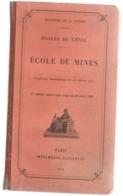 1914 MILITARIA ECOLE  DU GENIE ECOLES DES MINES - Français
