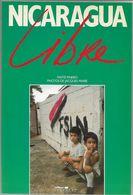 NICARAGUA LIBRE - REVOLUTION SANDINISTE 1979 - Maïté PINERO - Photos Jacques MARIE - History