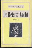 (296) De Reis Door De Nacht & De Donkere Stuwing -  Robert Van Passen - 224p - Avonturen