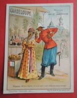 CHROMO  La BELLE  JARDINIERE. Exposition Universelle 1889.  Maison De La GUADELOUPE.  Spahi - Chromos
