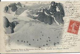 05 Hautes Alpes Chasseurs Alpins Dans Les Alpes Glacier D' Arsine Militaria - Manoeuvres