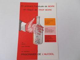 CP PUBLICITE EN PRENANT L HABITUDE DE BOIRE ON RISQUE DE TROP BOIRE PUB CONTRE L ALCOOL - Reclame
