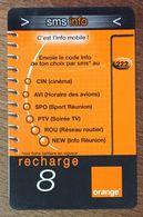 RÉUNION ORANGE SMS INFO RECHARGE GSM 8 EURO EXP 12/105 PRÉPAYÉE CARTE À CODE PHONECARD CARD PREPAID - Réunion
