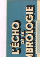 Philatélie L'écho De La Timbrologie N 1131 Etude Information Nouvelle émission Annonce Espagne Griffe Provisoire Mayuba - Books, Magazines, Comics