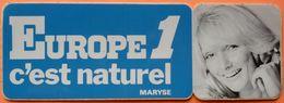 AUTOCOLLANT STICKER - RADIO EUROPE 1 C'EST NATUREL - MARYSE - Autocollants