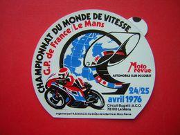 AUTOCOLLANT  PUB  MOTO REVUE 24 / 25 AVRIL 1976  CHAMPIONNAT DU MONDE DE VITESSE G P DE FRANCE / LE MANS - Stickers