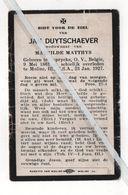 JAN DUYTSCHAEVER ° CAPRIJCKE 1861 + MOLINE ILL V.S.A.1927 / MATHILDE MATTHYS - Devotion Images