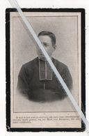 EERW.HEER ALOYSIUS MIECHIELS ° CALLOO-WAES 1858 + HASSELT 1900/ ONDERPASTOOR TE MELSELE / VRACENE/ BESTUURDER KINDSHEID - Devotion Images