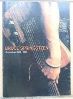 BRUCE SPRINGSTEEN CHRONOLOGIE 1949 - 1992 - Musique