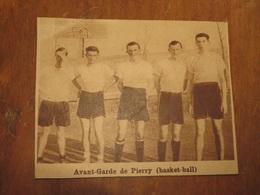 PIERRY (MARNE): AVANT-GARDE DE PIERRY BASKET (PHOTO DE JOURNAL: 06/1932) - Champagne - Ardenne