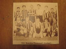 RONCHIN-THUMESNIL (NORD) U.S. RONCHIN-THUMESNIL FOOTBALL (PHOTO DE JOURNAL: 06/1932) - Picardie - Nord-Pas-de-Calais