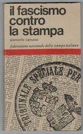 IL FASCISMO CONTRO LA STAMPA - History, Biography, Philosophy
