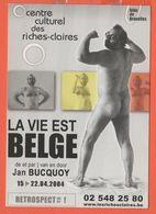 Cartoline - Tematica - Pubblicitari - Les Riches-Claires Centre Culturel - La Vie Est Belge - Jan Bucquoy - Not Used - Reclame