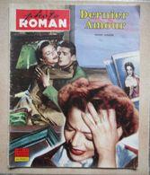 PHOTO ROMAN N° 6 En 1959 DERNIER AMOUR Jeanne MOREAU ANNABELLA Georges MARCHAL - Cinéma/Télévision
