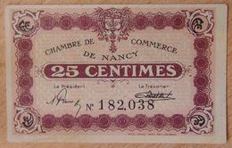 NANCY (54) 25 Centimes Non Daté Signature De 1922- Chambre De Commerce - Chamber Of Commerce