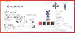 C0924 - Collectible FOOTBALL TICKET Stub - UEFA 2009: FIORENTINA  Vs AJAX - Voetbal