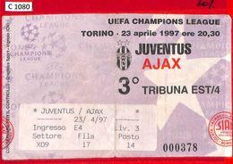 C1080 - Collectible FOOTBALL TICKET Stub - Champions 1997: JUVENTUS Vs AJAX - Voetbal