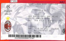 C1255 - Collectible FOOTBALL TICKET Stub - Champions 2003: Milan AC Vs AJAX - Voetbal