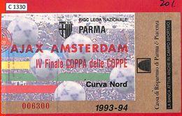 C1330 - Collectible FOOTBALL TICKET Stub - European Cup 1993/4: PARMA  Vs AJAX - Voetbal