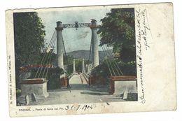 CL207 -  TORINO PONTE DI FERRO SUL PO 1904 ED ALFIERI E LACROIX - Bridges
