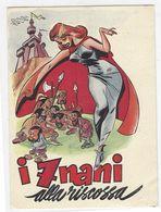CL241 - I 7 NANI ALLA RISCOSSA CARTOLINA PUBBLICITARIA FILM 1950 CIRCA DALLA RIVISTA ANTEPRIMA MOVIE CINECITTA' - Cinema