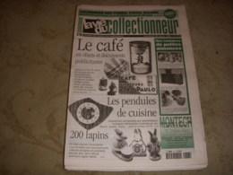 LVC VIE Du COLLECTIONNEUR 217 20.03.1998 LE CAFE PENDULE CUISINE PETIT LAPIN - Collectors