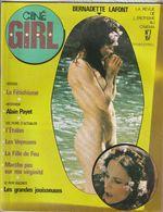 Rare Revue Ciné Girl N°7 Bernadette Lafont   La Revue De L'érotisme Au Cinéma  1979 PAGES 47 - Erotic (...-1960)