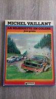 Michel Vaillant  La Silhouette En Colere Nr 33  1979 1ste Druk - Libros, Revistas, Cómics