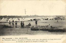 OUDJA (Maroc) Occupation D'Oudja Avril 1907 Vue Generale Du Camp Sidi Aissa RV - Altri