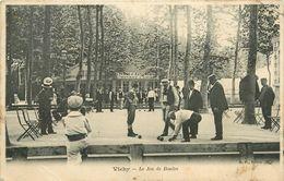 03  VICHY - LE JEU DE BOULES - Vichy